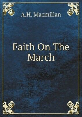 Faith On The March, Macmillan, A., 9785872321002