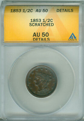 1853 1/2C BN Braided Hair Half Cent ANACS AU DETAILS (1722781)