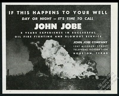 1945 John Jobe oil well fireman fire photo vintage print ad