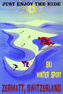 Zermatt Switzerland Ski Winter Sport Enjoy The Ride Skiing Vintage Poster Repro