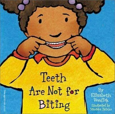NEW Teeth Are Not for Biting By Elizabeth Verdick Board Book Free Shipping