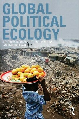 Global Political Ecology (Paperback), Peet, Richard, Robbins, Pau. 9780415548151