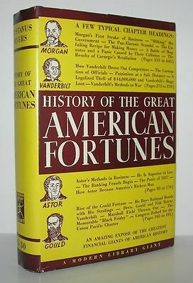 HISTORY OF THE GREAT AMERICAN FORTUNES - Myers, Gustavus - Vintage Copy