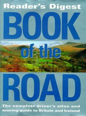 """(Good)-""""Reader's Digest"""" Book of the Road: Motoring Atlas That Opens Out into a"""