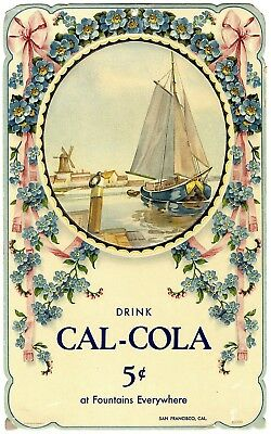 c.1910 CAL-COLA @ SODA FOUNTAINS,SAN FRANCISCO~ANTIQUE EMBOSSED ADVERTISING SIGN