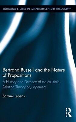 BERTRAND RUSSELL & THE NATURE OF PROPOSI, Lebens, Samuel (Univers...