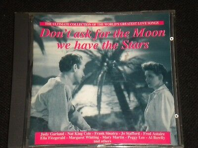 Don't Ask For The Moon We Have The Stars - CD Album - 1995 - 26 Great Tracks