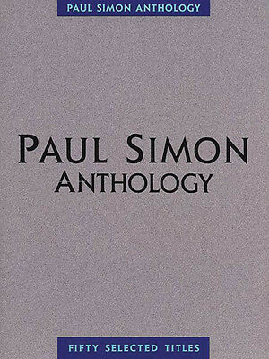 Paul Simon Anthology Piano Sheet Music Guitar Chords Rock Songs ...