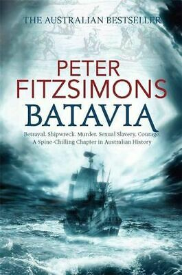 NEW Batavia By Peter FitzSimons Paperback Free Shipping