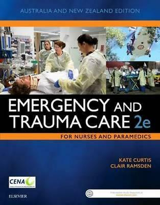 NEW Emergency and Trauma Care for Nurses and Paramedics By Curtis Paperback