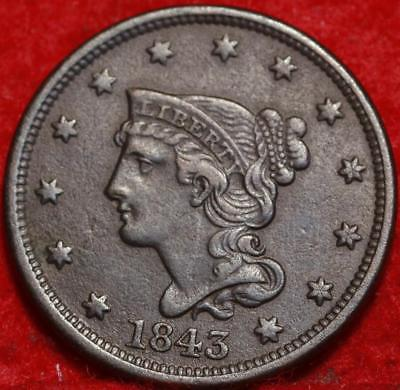 1843 Philadelphia Mint Copper Braided Hair Large Cent Free S/H