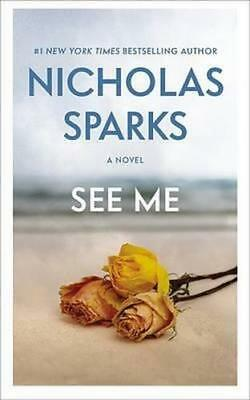 NEW See Me By Nicholas Sparks Paperback Free Shipping