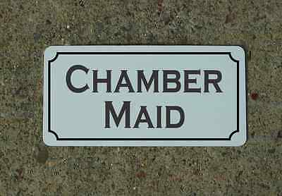 "CHAMBER MAID Metal Vintage Design Sign 6""x12"" for Mansion Estate Maid Servant"