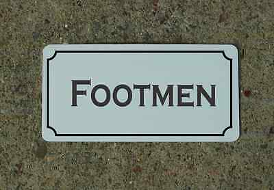 "FOOTMEN Metal Vintage Design Sign 6""x12"" for Mansion Estate Maid Servant"