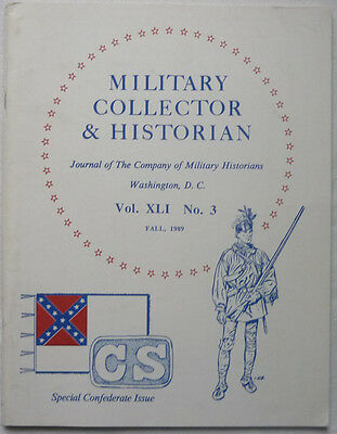 1989 Military Collector & Historian Journal 64 Seiten Special Confederate Issue