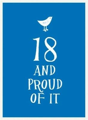18 and Proud of It (Esme) (Hardcover), 9781849536905
