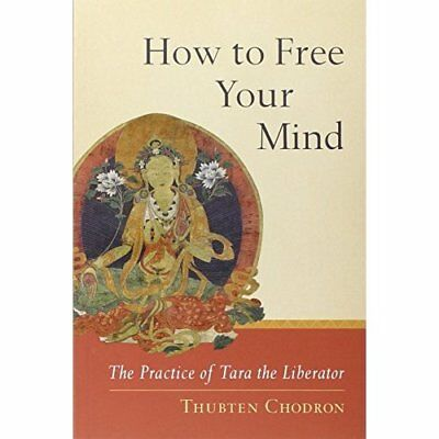 How to Free Your Mind - Paperback NEW Chodron, Bhiksh 2013-06-17