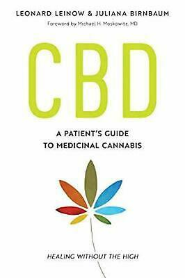 CBD: A Patient's Guide to Medicinal Cannabis--Healing without the High by JULIAN