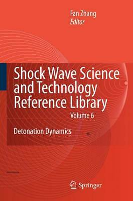 Shock Waves Science and Technology Library, Vol. 6, F. Zhang