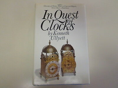 In Quest of Clocks by Kenneth Ullyett HBDJ 1970 Illustrated Horology