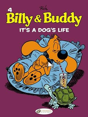 Billy & Buddy Vol.4: It's A Dog's Life (Paperback), Roba, Jean, R. 9781849181716
