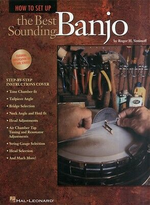 How to Set Up the Best Sounding Banjo (Paperback), Siminoff, Roge. 9780793589982