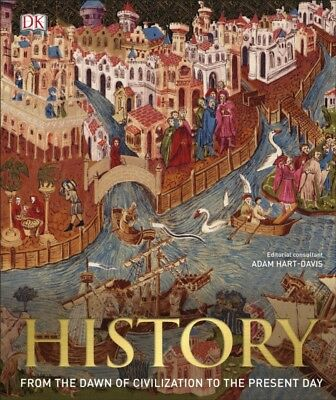 History: From the Dawn of Civilization to the Present Day (Hardco...
