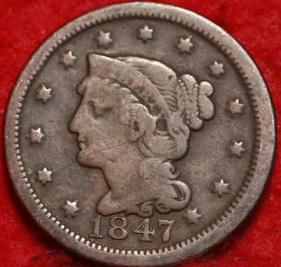 1847 Philadelphia Mint Copper Braided Hair Large Cent Free S/H