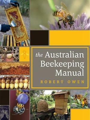 NEW The Australian Beekeeping Manual By Robert Owen Hardcover Free Shipping