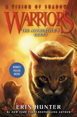 NEW Warriors : A Vision of Shadows #1: The Apprentice's Quest By Erin Hunter