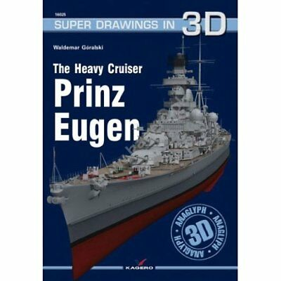 The Heavy Cruiser Prinz Eugen (Super Drawings in 3d) - Paperback NEW Waldemar Go