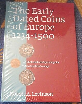 THE EARLY DATED COINS OF EUROPE 1234-1500 by Levinson HC New