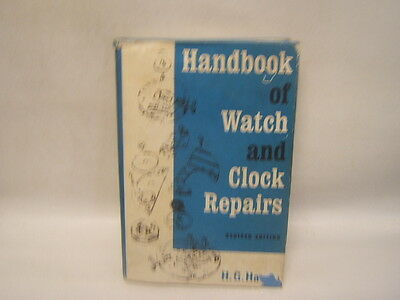 Handbook of Watch and Clock Repairs H. G. Harris Emerson Books inc. 1973
