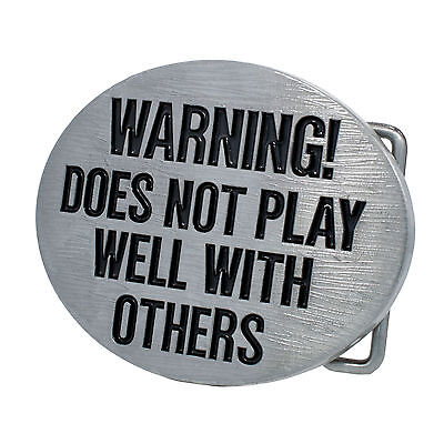 Warning Does Not Play Well With Others Belt Buckle Zinc Alloy Unique Snap On