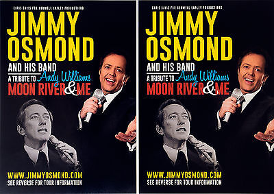 JIMMY OSMOND 2016 TOUR FLYERS x 2 TRIBUTE TO ANDY WILLIAMS THE OSMONDS