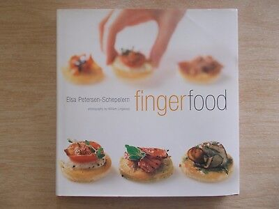 Finger Food~Elsa Petersen-Schepelern~100+ Recipes~Healthy or Decadent~Cocktails