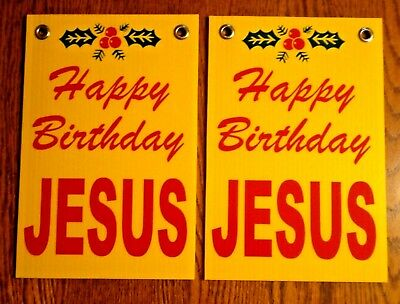 "2 JESUS IS THE REASON FOR THE SEASON Plastic Coroplast SIGNS 8""x12"" w/Grommets y"