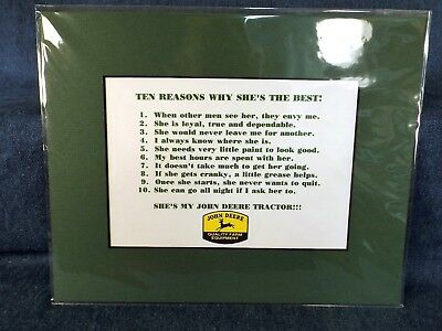 "John Deere Tractors - 10 Reasons Why She's The Best - 8"" X10"" Matted"