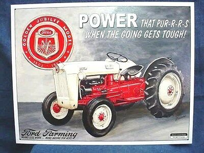 Ford Golden Jubilee Tractor Tin Sign - Power That Purrs - Excellent Cond