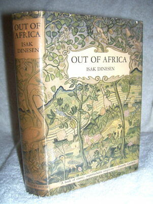 Isak Dinesen     OUT OF AFRICA     1st/dj   First printing  FIRST EDITION stated
