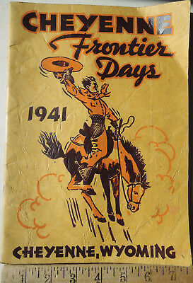 1941 Cheyenne Wyoming Frontier Days Official Rodeo Program + 1st Day