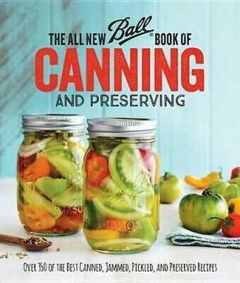 NEW All New Ball® Book Of Canning And Preserving By HOME BRANDS JARDEN Paperback