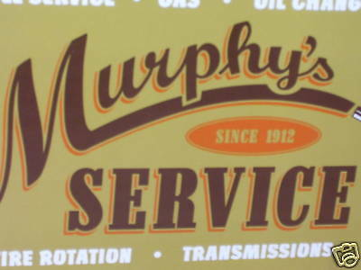 GAS & OIL STATION - Old Sign Dated '03 -MURPHY'S SERVICE -Shows OLD GRAVITY PUMP