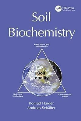 Soil Biochemistry by K. Haider Paperback Book Free Shipping!