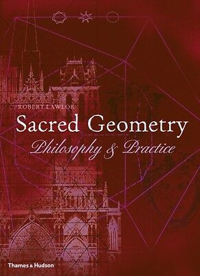 Sacred Geometry: Philosophy and Practice (Art and Imagination) (P. 9780500810309