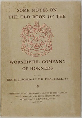 Horn Work - 2 Worshipful Company of Horners of London Books: 1911 + 1912 ed's.