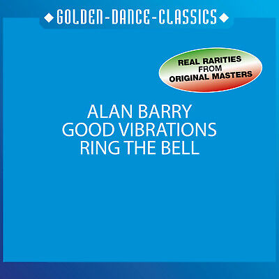 Italo CD Alan Barry Good Vibrations / Ring The Bell  MaxiCD