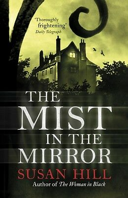 The Mist In The Mirror (Paperback), Hill, Susan, 9780099284369