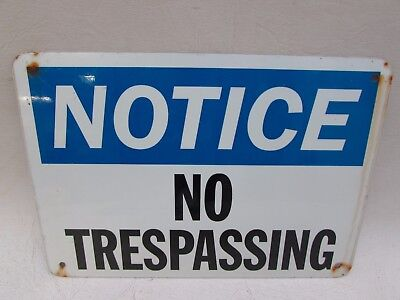 Vintage Notice No Trespassing Sign Man Cave Advertising Posted Keep Out