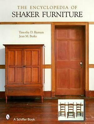The Encyclopedia of Shaker Furniture by Timothy D. Rieman (English) Hardcover Bo
